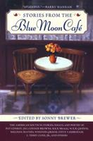Stories From the Blue Moon Cafe 0451210425 Book Cover