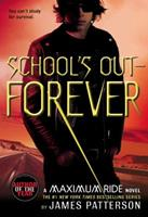 School's Out Forever 031603021X Book Cover