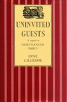 Uninvited Guests 1857561511 Book Cover