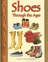Shoes Through the Ages (Pair-It Books) 0739808818 Book Cover