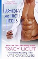 Harmony and High Heels 1539844838 Book Cover