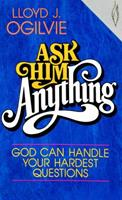 Ask Him Anything 0849929822 Book Cover