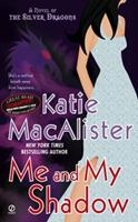 Me and My Shadow 0451228383 Book Cover