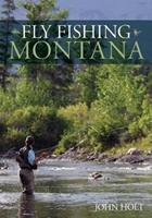 Fly Fishing Montana 0762796820 Book Cover