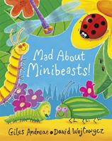 Mad about Minibeasts! 1408309475 Book Cover