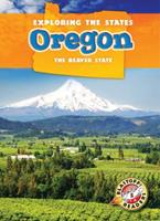 Oregon: The Beaver State 1626170363 Book Cover