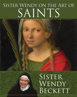 Sister Wendy on the Art of Saints 1616366974 Book Cover