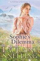 Sophies Dilemma (Daughters of Blessing, Book 2) 0764228102 Book Cover