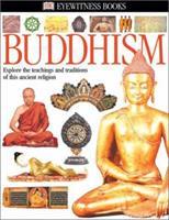 Buddhism (Eyewitness Books) 0789498332 Book Cover
