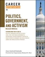 Career Opportunities in Politics, Government, and Activism 0816043183 Book Cover