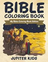 Bible Coloring Book: My Bible Coloring Book Edition 1683056531 Book Cover