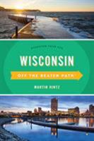 Wisconsin Off the Beaten Path 1493031546 Book Cover