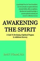 Awakening the Spirit 1591299004 Book Cover