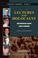 Lectures on the Holocaust: Controversial Issues Cross Examined (Holocaust Handbooks) (Holocaust Handbooks) 159148166X Book Cover