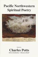 Pacific Northwestern Spiritual Poetry 0964444054 Book Cover