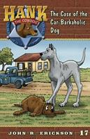 The Case of the Car-Barkaholic Dog 159188117X Book Cover