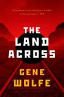The Land Across 0765335964 Book Cover