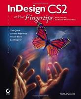 InDesign CS2 at Your Fingertips 0782144209 Book Cover