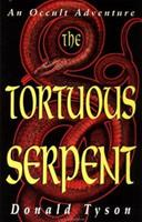 Tortuous Serpent: An Occult Adventure 1567187439 Book Cover