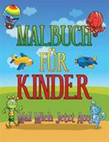 Malbuch Fu R Kinder Mal Mich Jetzt Aus 1630229687 Book Cover