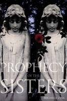 Prophecy of the Sisters 054529360X Book Cover