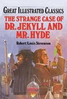 The Strange Case of Dr. Jekyll and Mr. Hyde 0866119612 Book Cover
