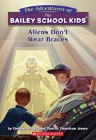 Aliens Don't Wear Braces 0590470701 Book Cover