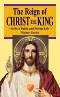 The Reign of Christ the King 0895554747 Book Cover