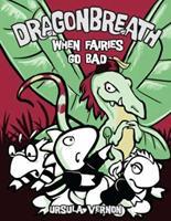 When Fairies Go Bad 0803736789 Book Cover