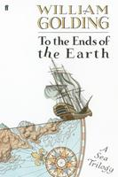 To the Ends of the Earth: A Sea Trilogy 0374530912 Book Cover