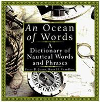 An Ocean of Words: A Dictionary of Nautical Words and Phrases 1559724501 Book Cover