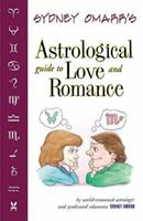 Sydney Omarr's Astrological Guide To Love & Romance