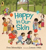 Happy in Our Skin 0763670022 Book Cover