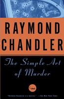 The Simple Art of Murder 0394757653 Book Cover