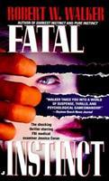 Fatal Instinct 051511913X Book Cover