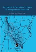 Geographic Information Systems in Transportation Research 0080436307 Book Cover