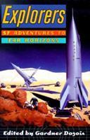 Explorers: SF Adventures to Far Horizons 0312254628 Book Cover