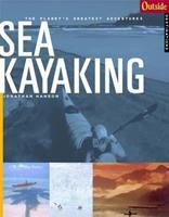 Outside Adventure Travel: Sea Kayaking (Outside Books) 0393320707 Book Cover