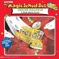The Magic School Bus Inside Ralphie: A Book About Germs 0590400258 Book Cover