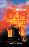 Try Being in Our Shoes 1503552055 Book Cover