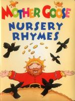 Mother Goose Nursery Rhymes 1861476493 Book Cover