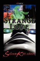 Strange Love 1456494473 Book Cover