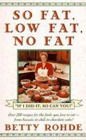 So Fat, Low Fat, No Fat 0671898132 Book Cover