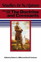 Studies In Scripture, Vol. 1: The Doctrine And Covenants 1590382579 Book Cover