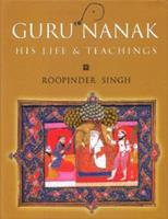 Guru Nanak: His Life & Teachings 8129104423 Book Cover