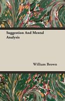 Suggestion and Mental Analyse 1296182177 Book Cover
