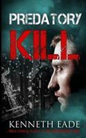 Predatory Kill 1494988488 Book Cover