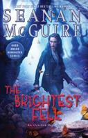The Brightest Fell 0756413311 Book Cover