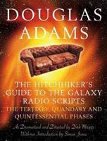 The Hitchhiker's Guide to the Galaxy Radio Scripts: Tertiary, Quandaray and Quintessential Phases 0330435108 Book Cover