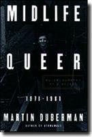 Midlife Queer: Autobiography of a Decade 1971-1981 (Living Out: Gay and Lesbian  Autobiographies) 0684818361 Book Cover